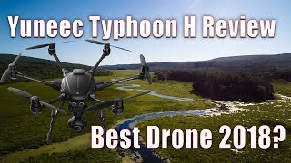 Yuneec Typhoon H Hexacopter Review - Best Drone 2018?