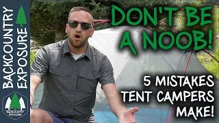5 Mistakes Every New Tent Camper Makes