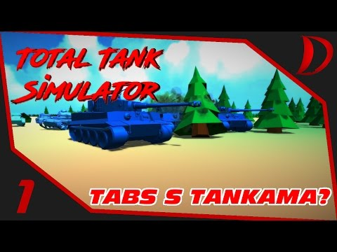 TABS s Tankama? | Total Tank Simulator! | CZ |