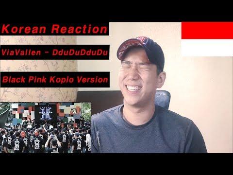 (Korean Reaction) Via Vallen - Ddu Du Ddu Du ( Black Pink Koplo Version) (indonesia)