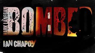 BOMBED: Mark Lanegan - (cover) Ian Chapoy [SFM]