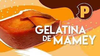 Gelatina de Mamey