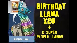 Fortnite: Breaking Open 20 Birthday Llamas & 2 Super People in Save the World