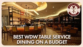 Best WDW Table Service Dining On A Budget   Disney Dining Show   08/03/18