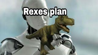 Rexes plan