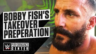 Bobby Fish Prepares For NXT TakeOver: XXV