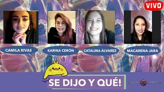 🔴 SE DIJO Y QUÉ! / Capítulo 04 con Macarena Jara & Camila Rivas