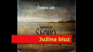 MIROSLAV ŠKORO   Južina Bluz (OFFICIAL AUDIO)