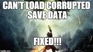 Dragon Age Inquisition: Corrupt Save Data Fix!  PC.
