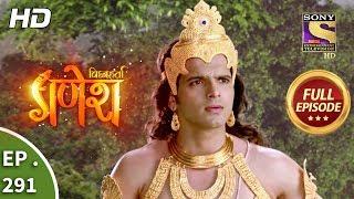 Vighnaharta Ganesh - Ep 291 - Full Episode - 2nd October, 2018