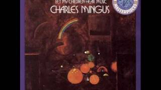 Charles Mingus - Don't Be Afraid the Clown's Afraid Too.wmv