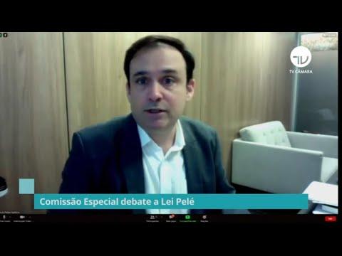 Comissão especial debate a Lei Pelé - 07/10/21