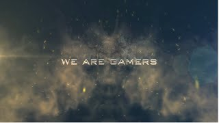 We Are Gamers, We Are Always With Games | Trailer