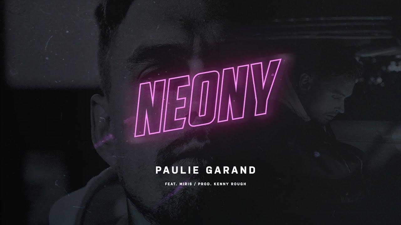 Paulie Garand - Neony feat. Miris