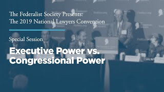 Click to play: Special Session: Executive Power vs. Congressional Power