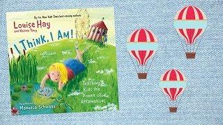 I THINK, I AM!   Kids Books Read Aloud