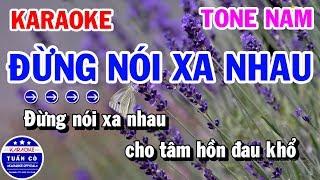 karaoke-dung-noi-xa-nhau-tone-nam-bm-nhac-song-rumba-karaoke-tuan-co