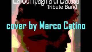 """Video thumbnail of """"Lucio Battisti - Il paradiso non è qui (inedito) cover by Marco Catino"""""""
