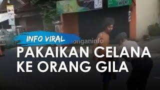 Video Viral Polisi Memakaikan Celana pada Orang dengan Gangguan Jiwa