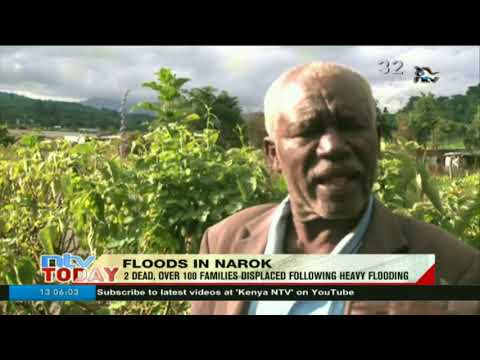 2 dead, over 100 families displaced following heavy flooding in Narok