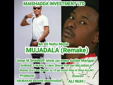 New Hausa Film MUJADALA the Casts