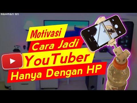 Motivasi cara jadi Youtuber pemula hanya pakai HP
