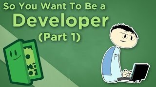 So You Want to Be a Developer - I: How to Think Algorithmically - Extra Credits