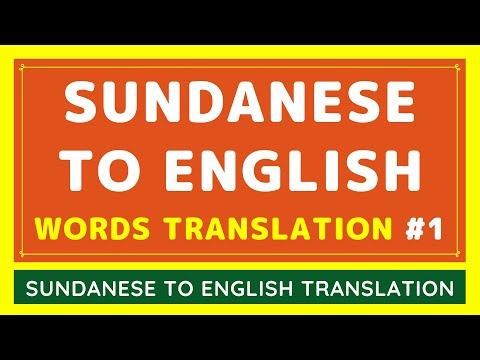 Sundanese To English Basic Words Google Translation - Part 1 [VIDEO]