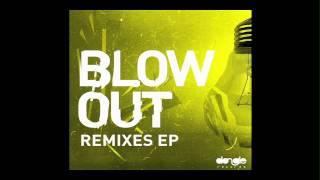 Felguk - Blow Out (Lazy Rich's Impossible Remix)