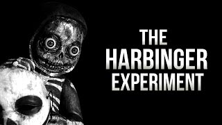 """The Harbinger Experiment"" Creepypasta"