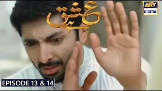 Ishq Hai Episode 13 & 14 Part 1 & Part 2 Teaser Ishq Hai Episode 13  Ishq Hai Episode 14 Ary Digital