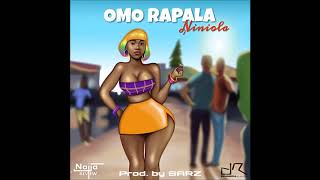 NINIOLA   OMO RAPALA (OFFICIAL AUDIO)