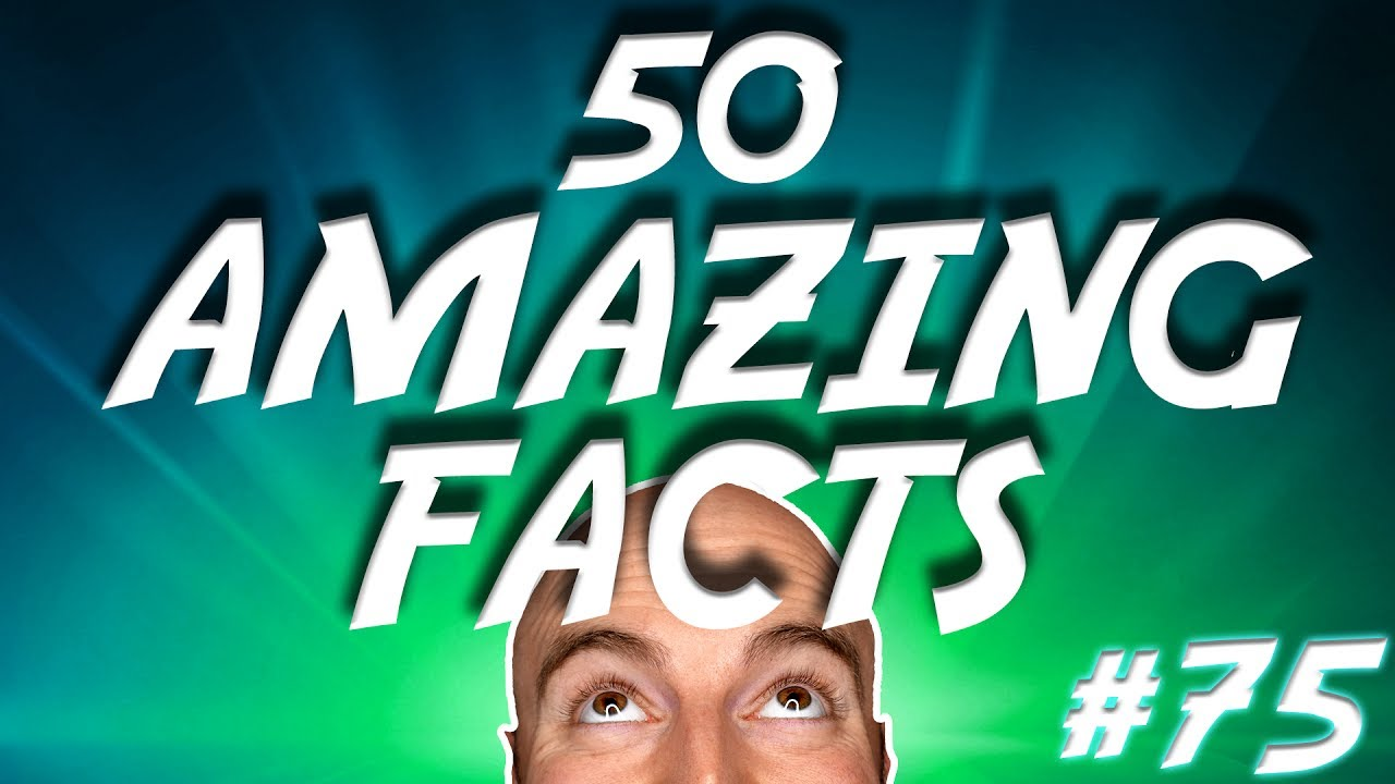 50 AMAZING Facts to Blow Your Mind! #75 thumbnail