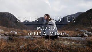Saint Sister   Madrid