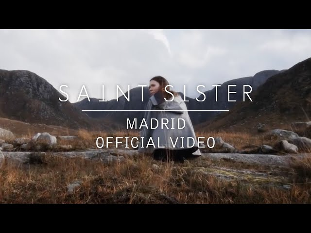 Madrid - Saint Sister