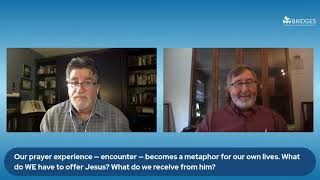 Bridges Conversations: David Harpring on Imaginative Prayer