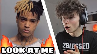 FIRST TIME HEARING XXXTENTACION - LOOK AT ME (Reaction)