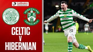 Celtic 2-0 Hibernian | Christie & Burke Continue Hoops' Winning Streak! | Ladbrokes Premiership