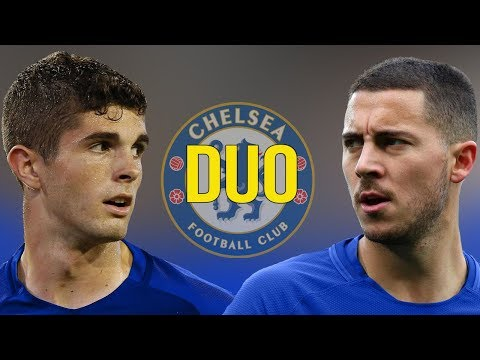 Eden Hazard and Christian Pulisic - Amazing Chelsea DUO? - Amazing Goals & Skills - 2018