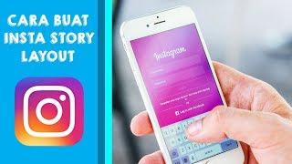 Cara Membuat Instastory Layout di Instagram yang Lagi Jadi Andalan