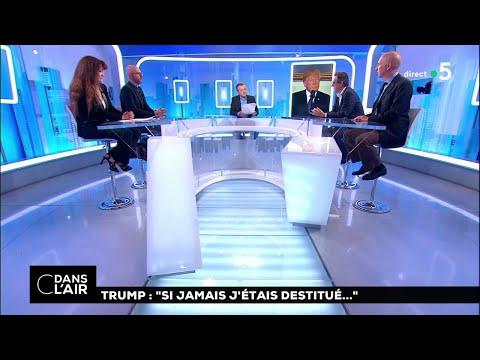 "Trump : ""Si jamais j'étais destitué…"" #cdanslair 24.08.2018"