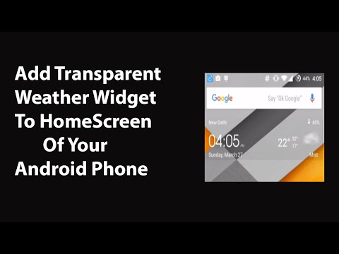 How To Add Weather Widget to Home Screen of Your Android Phone ?