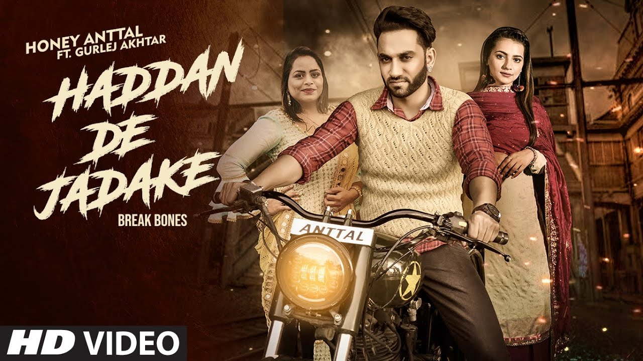 Haddan De Jadake Song Lyrics Hindi - Honey Anttal Ft Gurlez Akhtar Lyrics