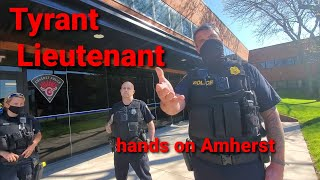 Amherst, NY First Amendment Audit  Lieutenant puts hands on me  Intimidation try! FAIL FAIL TYRANTS