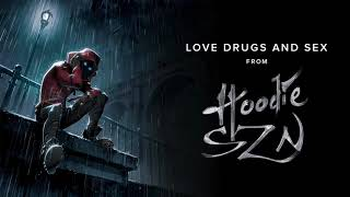 A Boogie Wit Da Hoodie - Love Drugs and Sex [Official Audio]