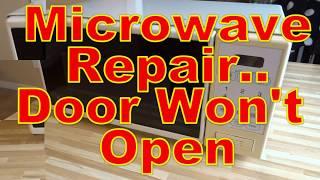 Microwave Repair - Door Stuck