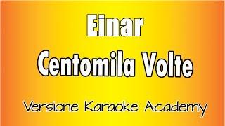 Karaoke Italiano    Einar   Centomila Volte