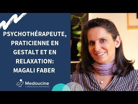 ✔️Psychothérapeute, praticienne en Gestalt et en relaxation: Magali FABER, Paris 17ème ✔️