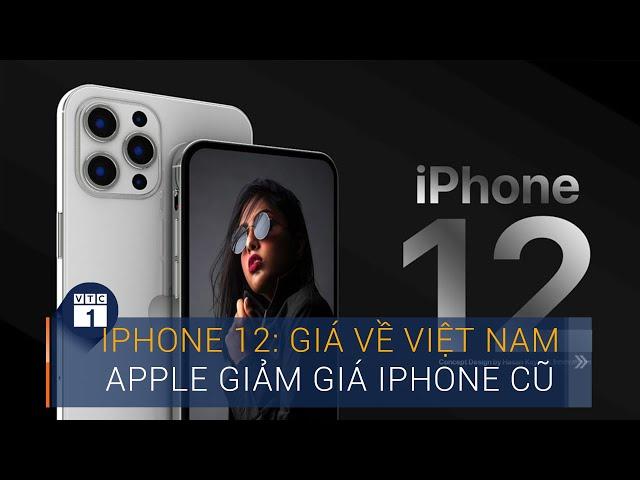 Tất tần tật về iPhone 12 mới ra mắt