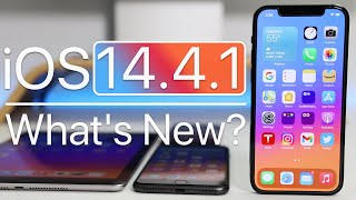 iOS 14.4.1 is Out! - What's New?